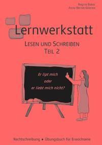 Lernwerkstatt. Lesen und Schreiben Teil 2