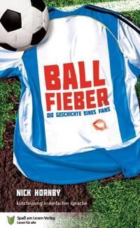 BallFieber - Die Geschichte eines Fans